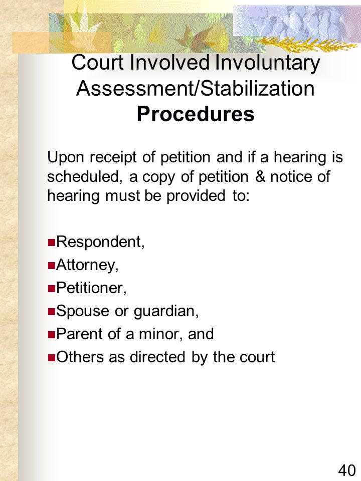 Court Involved Involuntary Assessment/Stabilization Procedures