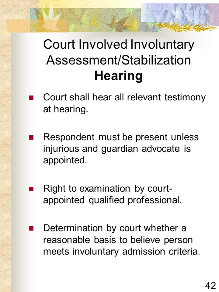 Court Involved Involuntary Assessment/Stabilization Hearing