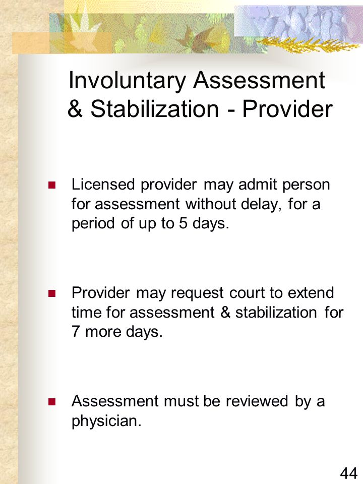 Involuntary Assessment & Stabilization - Provider