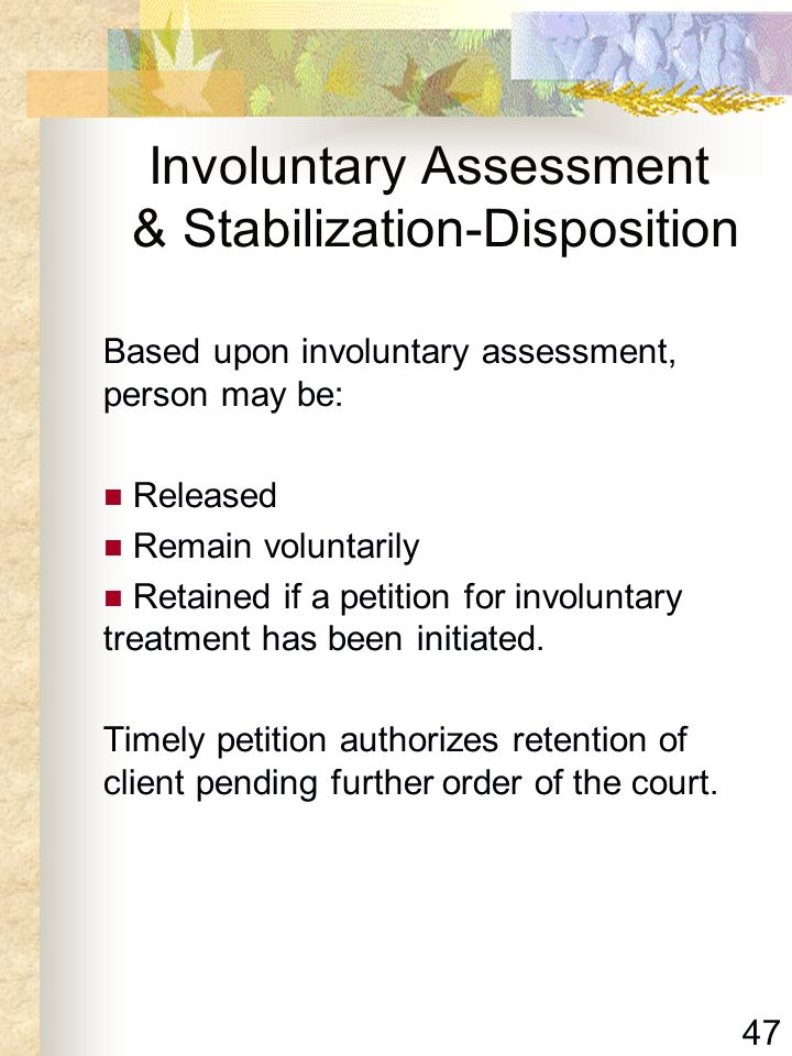 Involuntary Assessment & Stabilization-Disposition