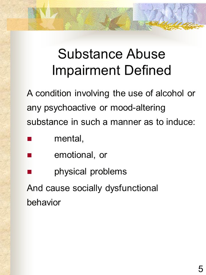 Substance Abuse Impairment Defined