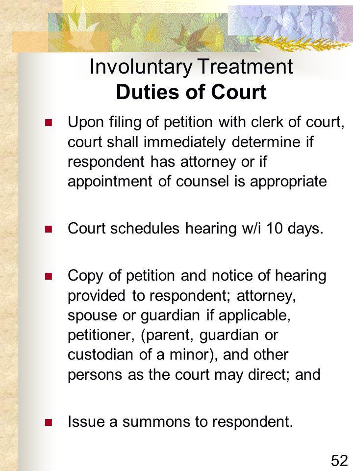Involuntary Treatment Duties of Court