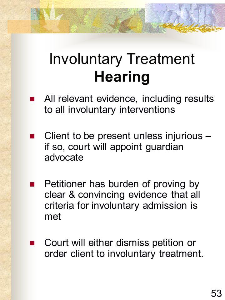 Involuntary Treatment Hearing
