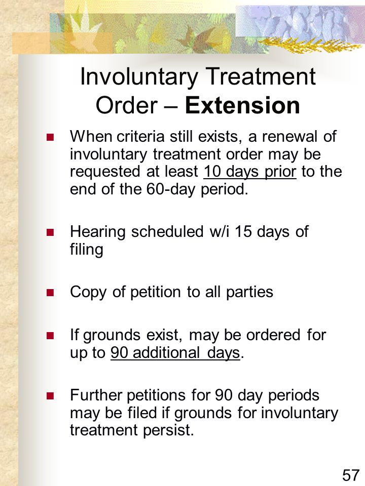 Involuntary Treatment Order – Extension