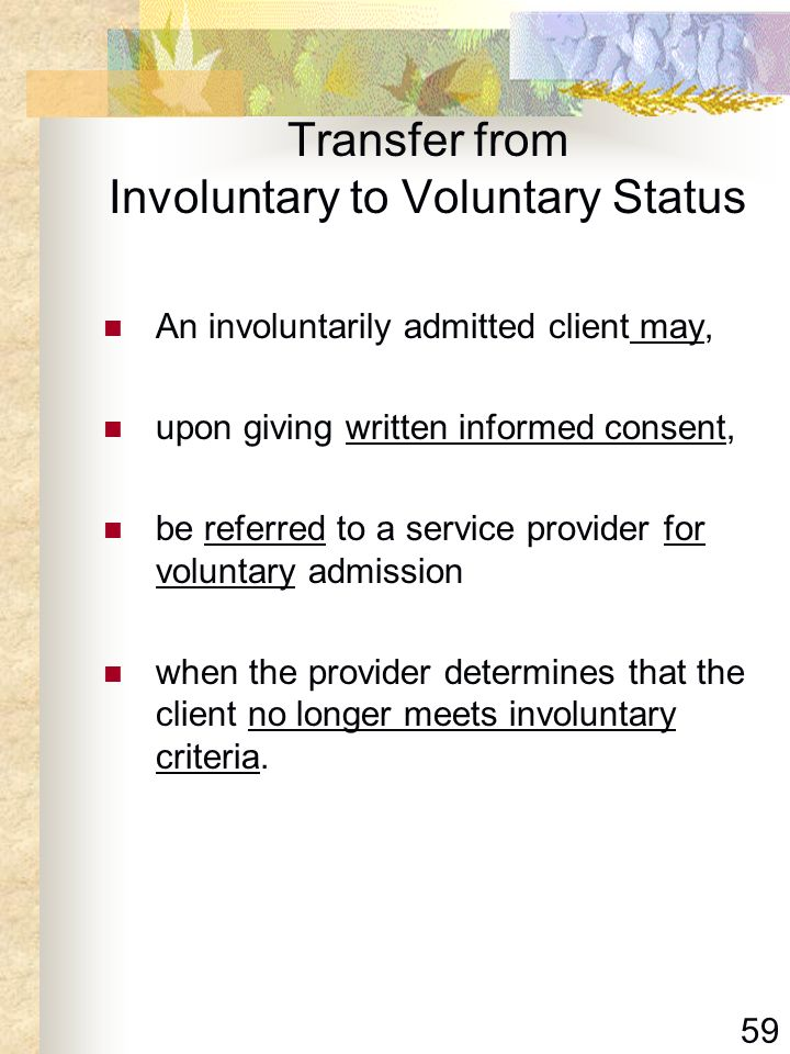 Transfer from Involuntary to Voluntary Status