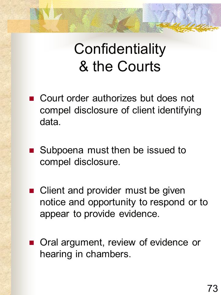 Confidentiality & the Courts