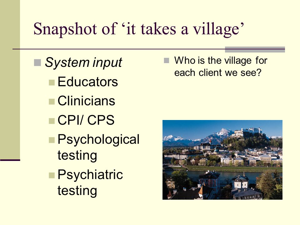Snapshot of 'it takes a village'