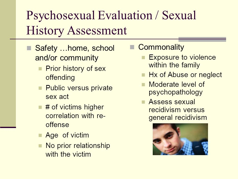 Psychosexual Evaluation / Sexual History Assessment