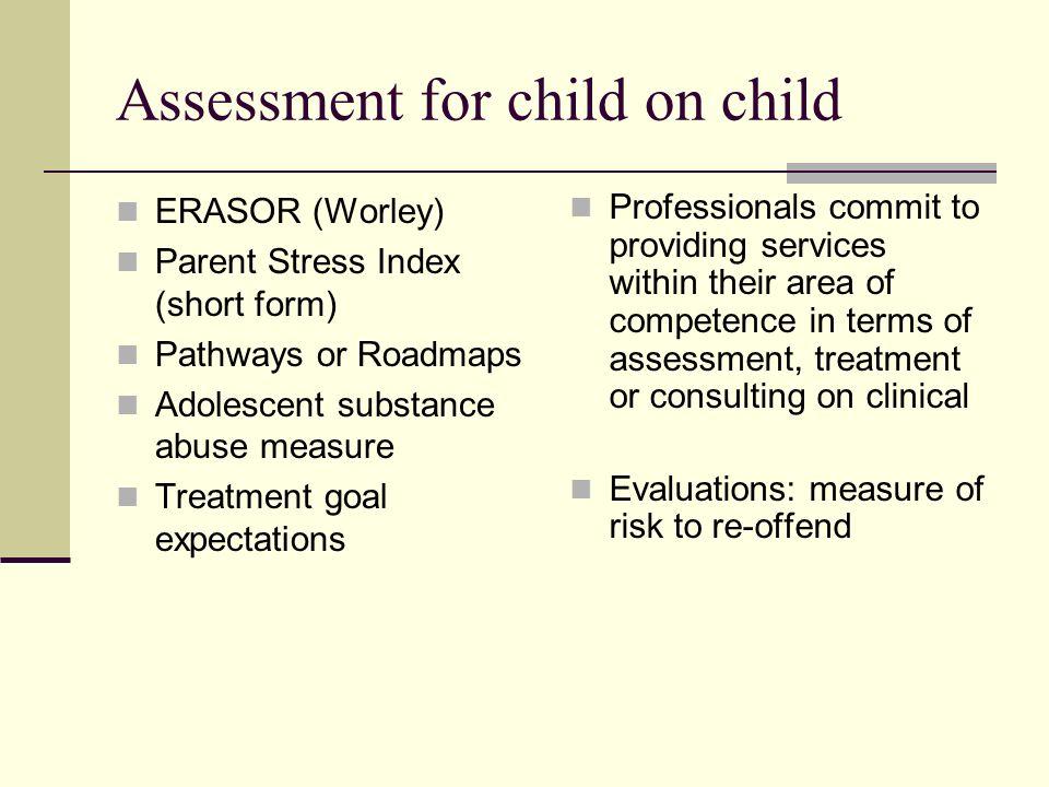 Assessment for child on child