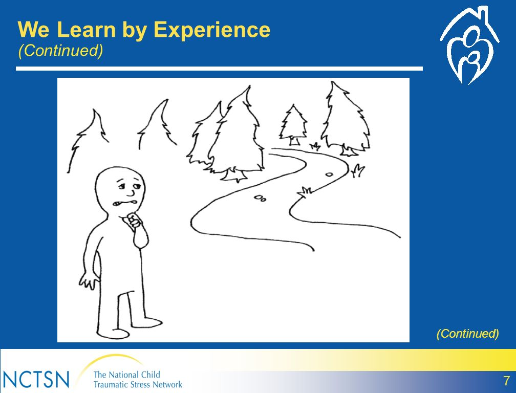 We Learn by Experience (Continued)