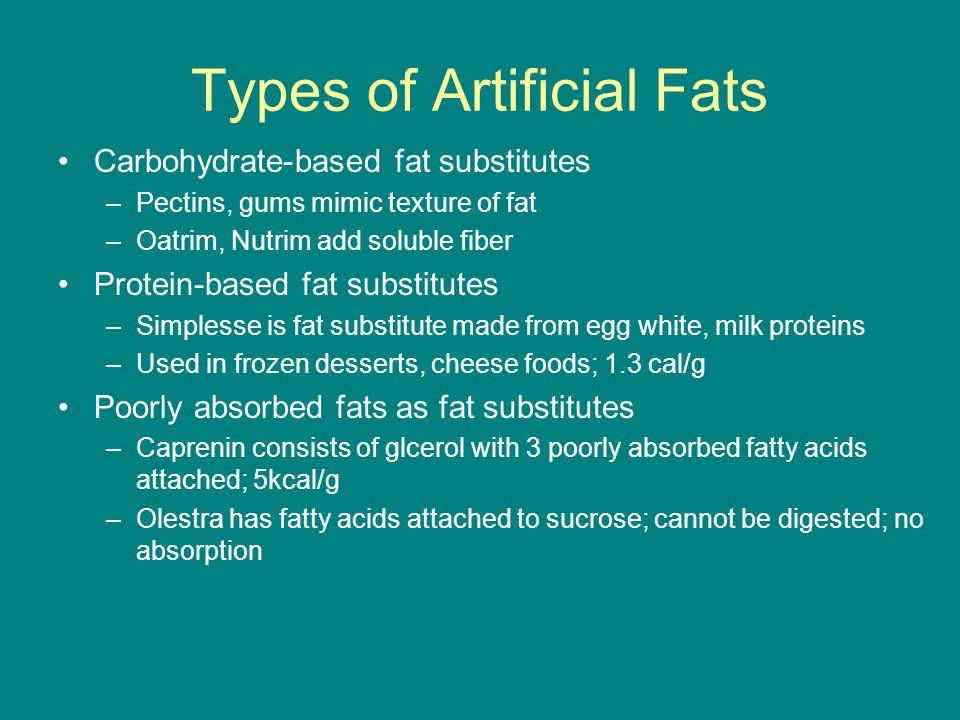 Types of Artificial Fats