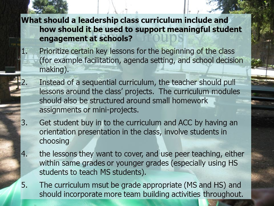 What should a leadership class curriculum include and how should it be used to support meaningful student engagement at schools