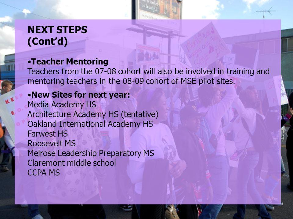 NEXT STEPS (Cont'd) Teacher Mentoring