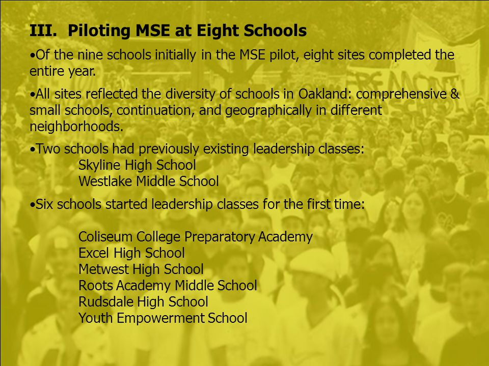 III. Piloting MSE at Eight Schools