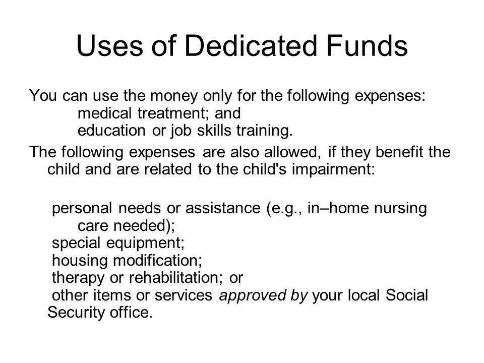 Uses of Dedicated Funds