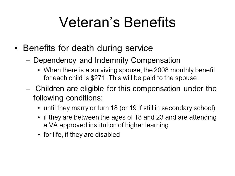 Veteran's Benefits Benefits for death during service