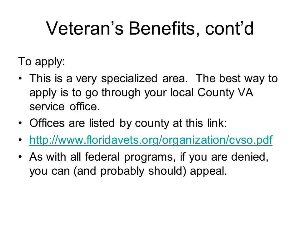 Veteran's Benefits, cont'd