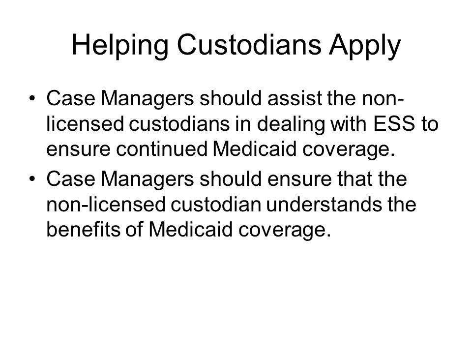 Helping Custodians Apply
