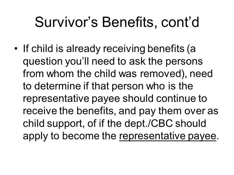 Survivor's Benefits, cont'd