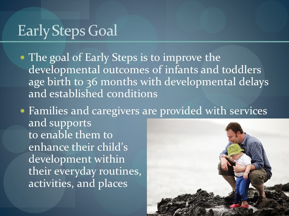 Early Steps Goal