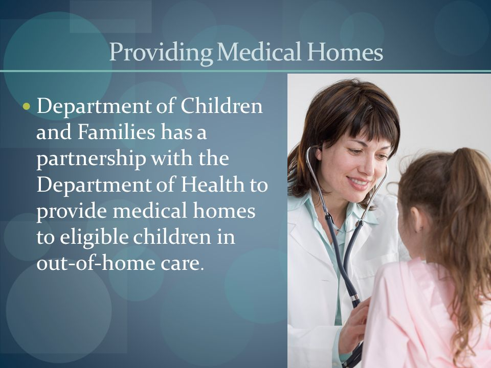 Providing Medical Homes
