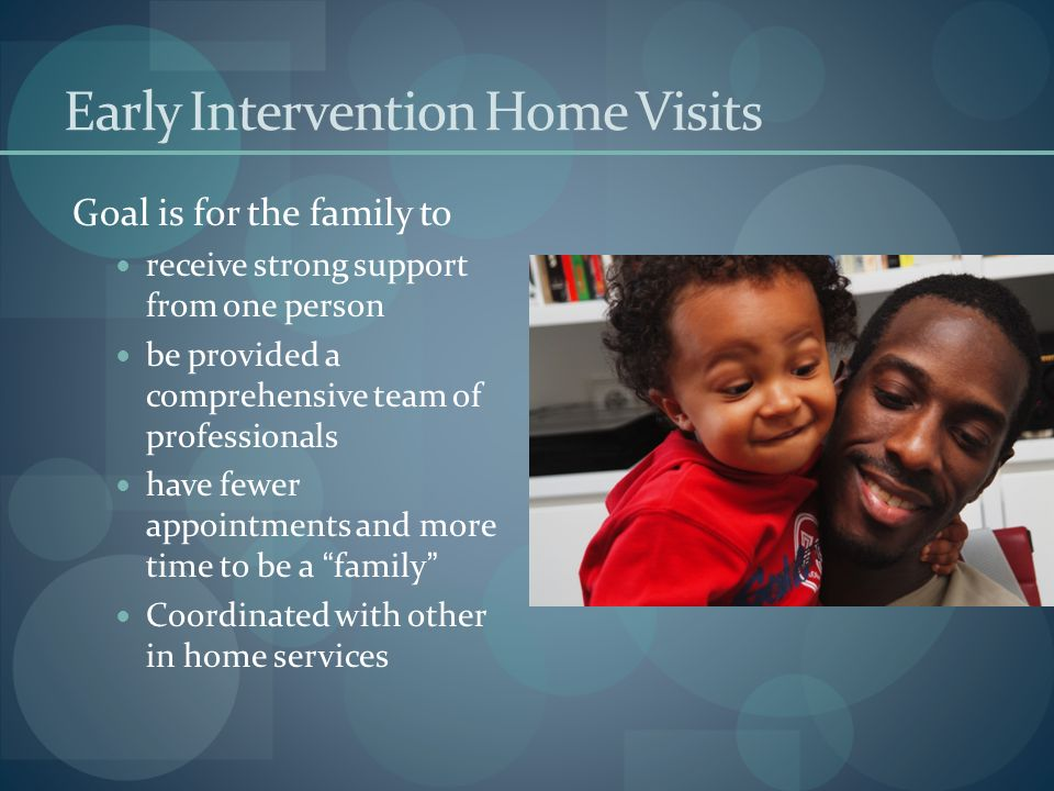 Early Intervention Home Visits