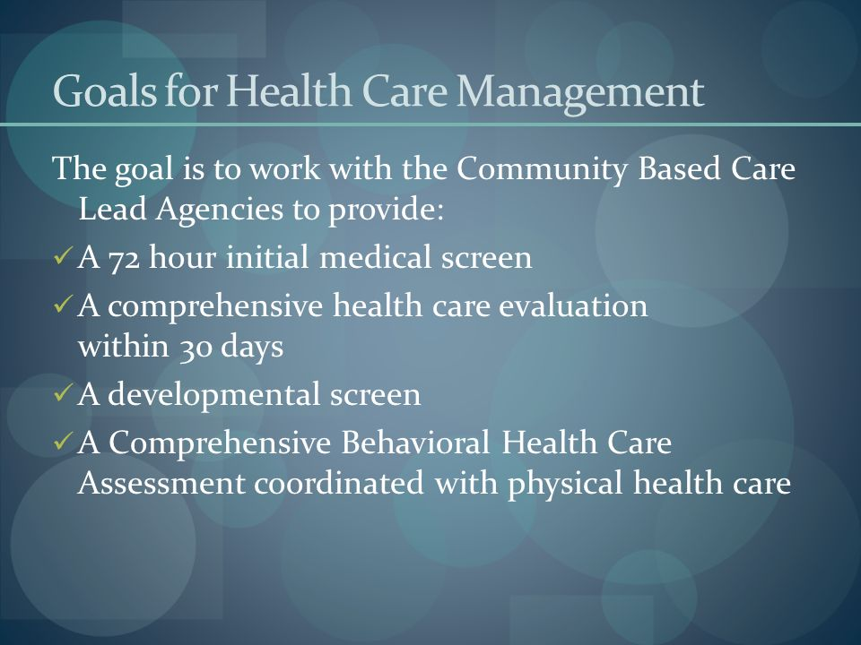 Goals for Health Care Management