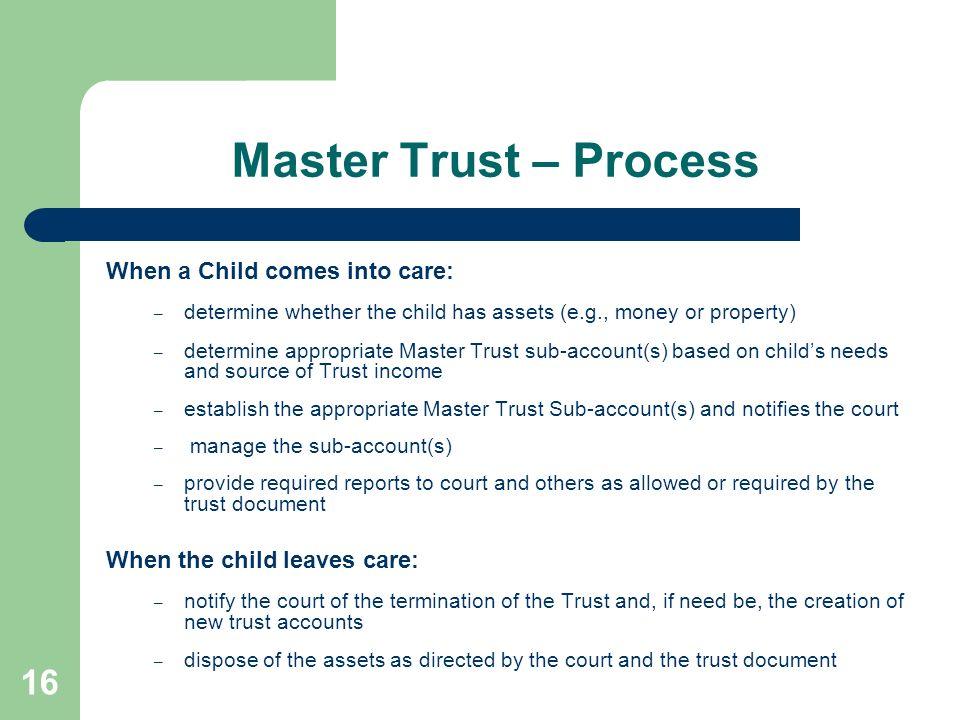 Master Trust – Process When a Child comes into care: