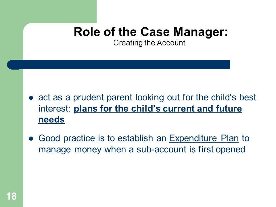 Role of the Case Manager: Creating the Account