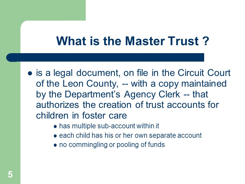 What is the Master Trust