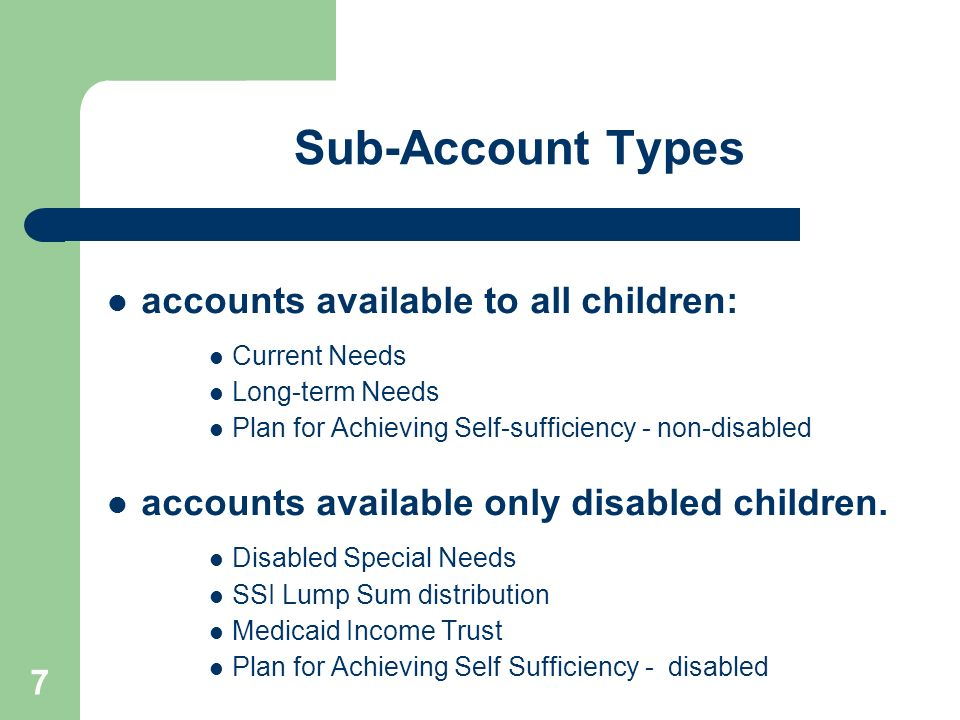 Sub-Account Types accounts available to all children: