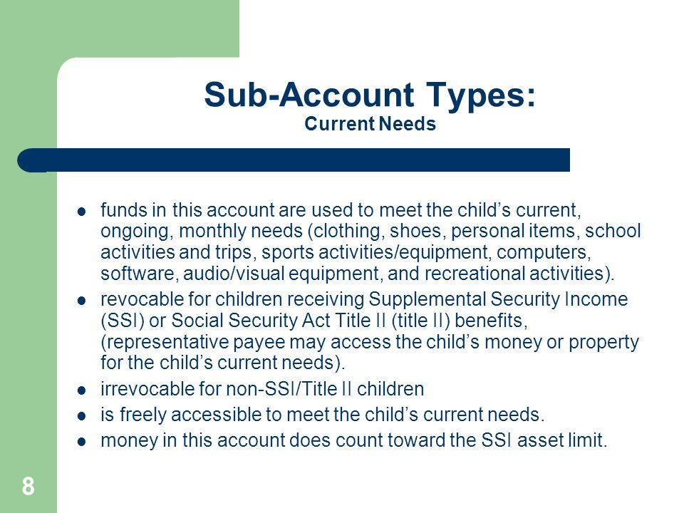 Sub-Account Types: Current Needs