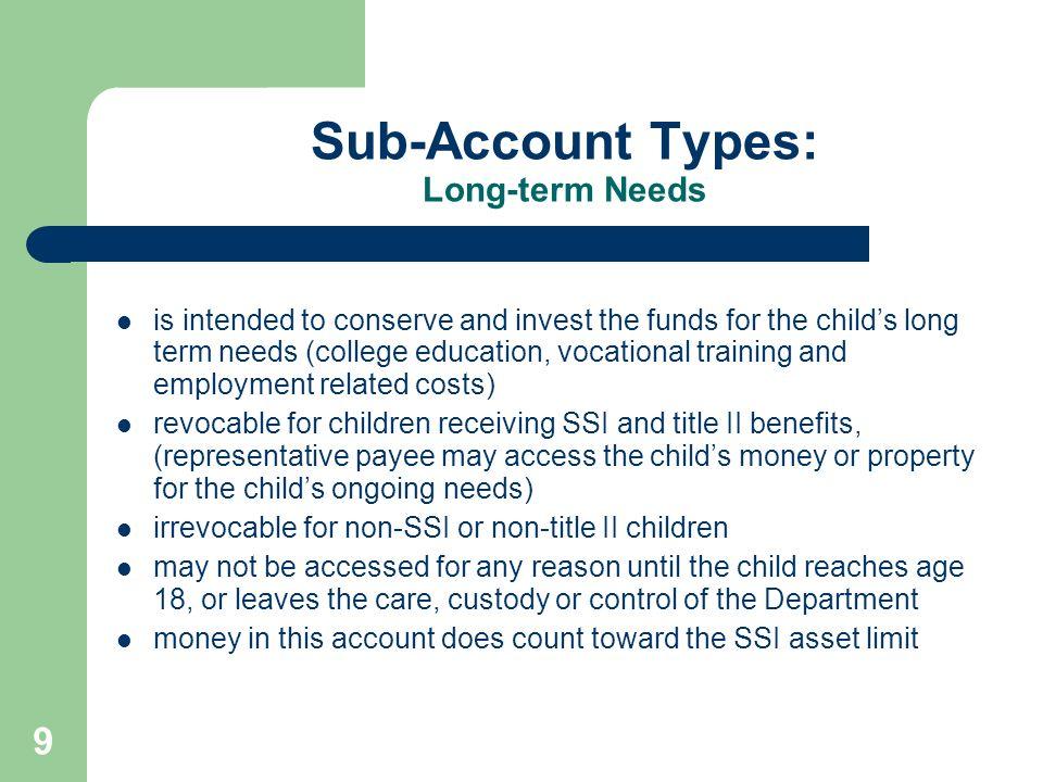 Sub-Account Types: Long-term Needs