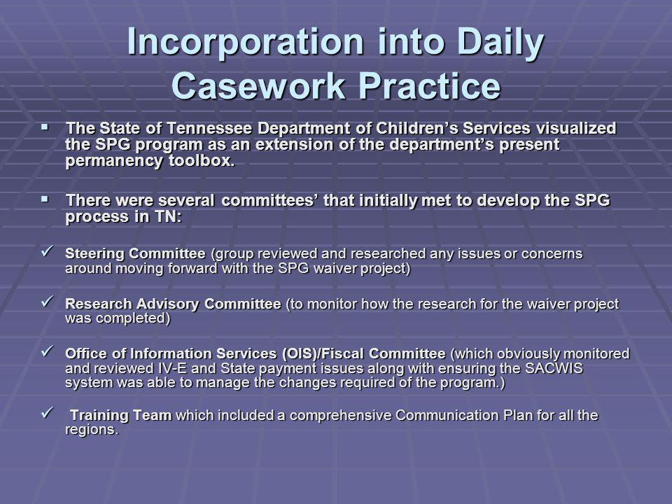 Incorporation into Daily Casework Practice