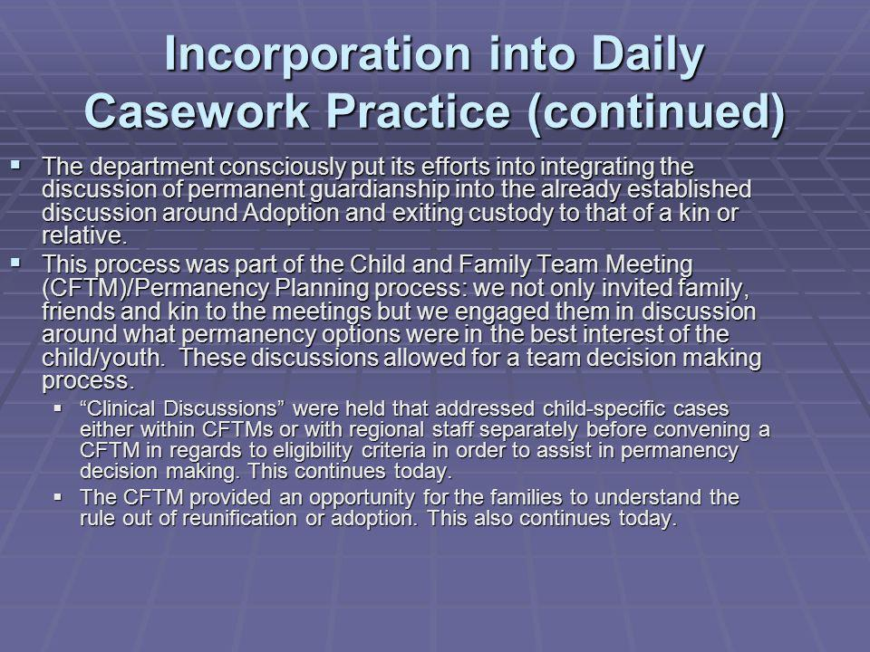 Incorporation into Daily Casework Practice (continued)