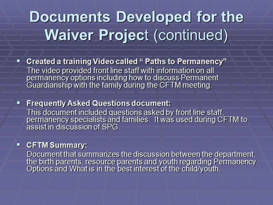 Documents Developed for the Waiver Project (continued)