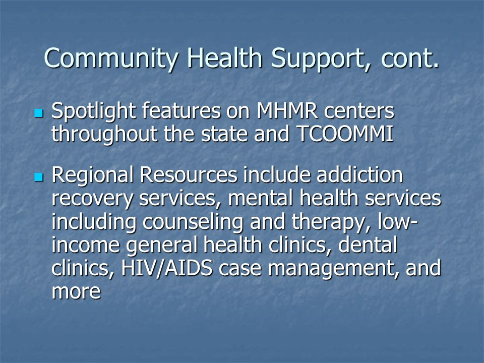 Community Health Support, cont.
