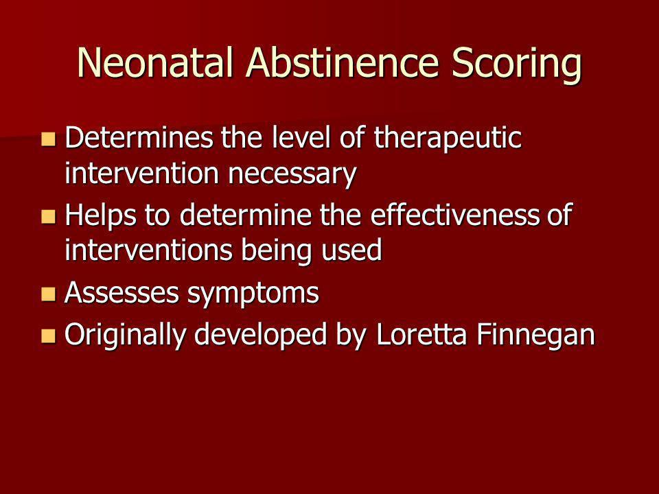 Neonatal Abstinence Scoring