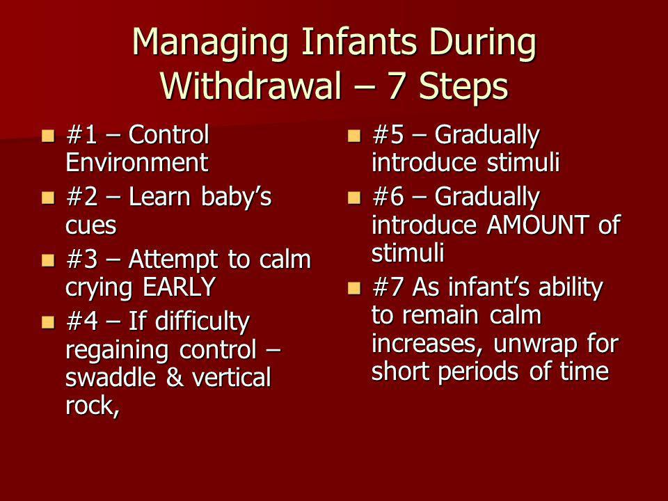 Managing Infants During Withdrawal – 7 Steps