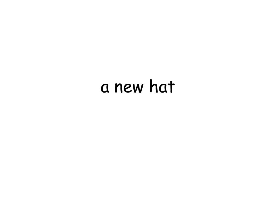 a new hat