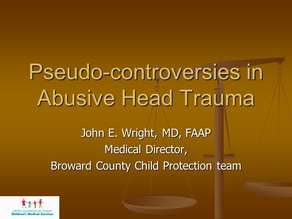 Pseudo-controversies in Abusive Head Trauma