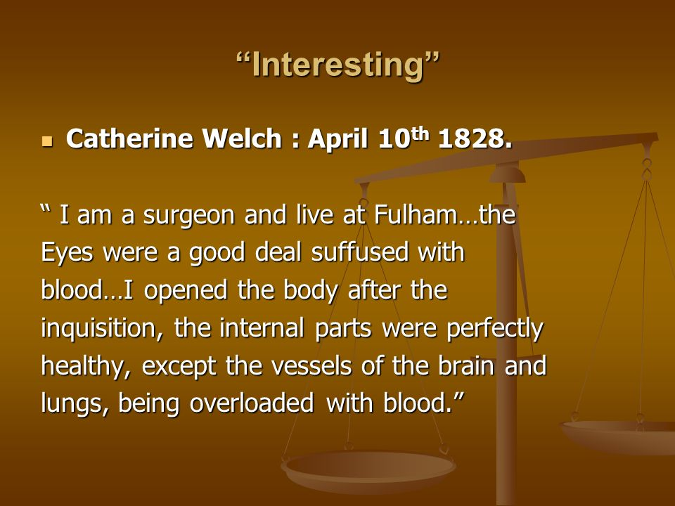 Interesting Catherine Welch : April 10th 1828.