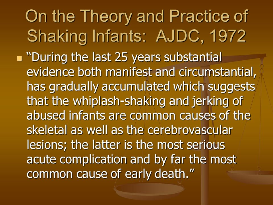 On the Theory and Practice of Shaking Infants: AJDC, 1972