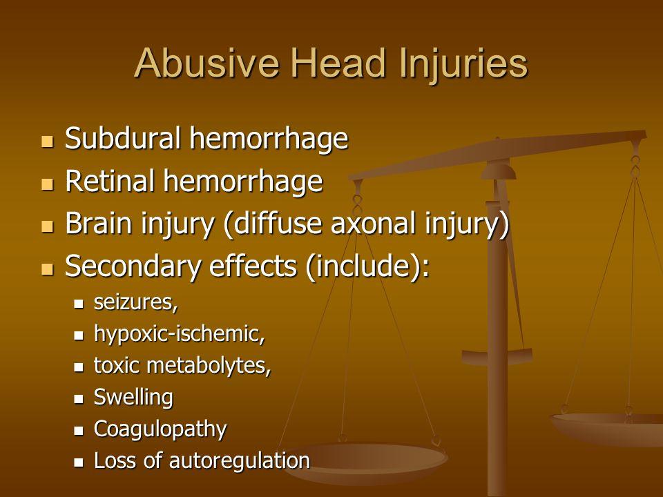 Abusive Head Injuries Subdural hemorrhage Retinal hemorrhage