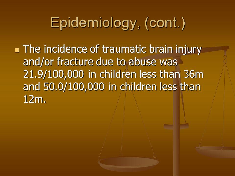 Epidemiology, (cont.)