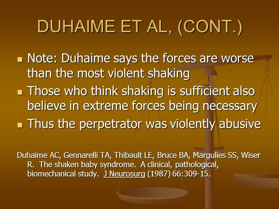 DUHAIME ET AL, (CONT.) Note: Duhaime says the forces are worse than the most violent shaking.