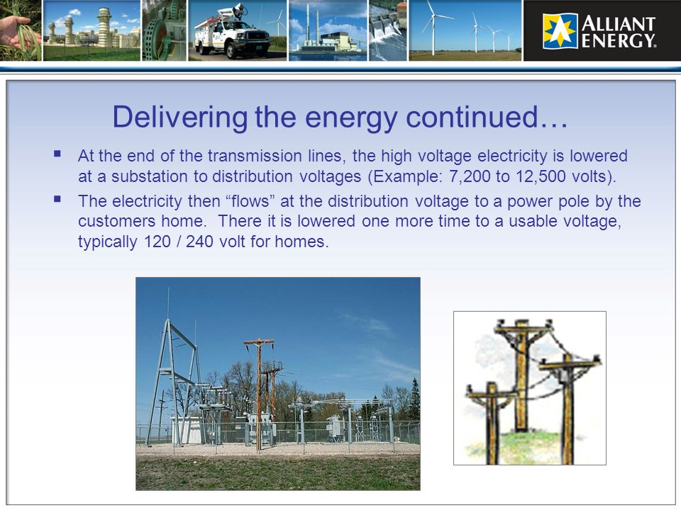 Delivering the energy continued…