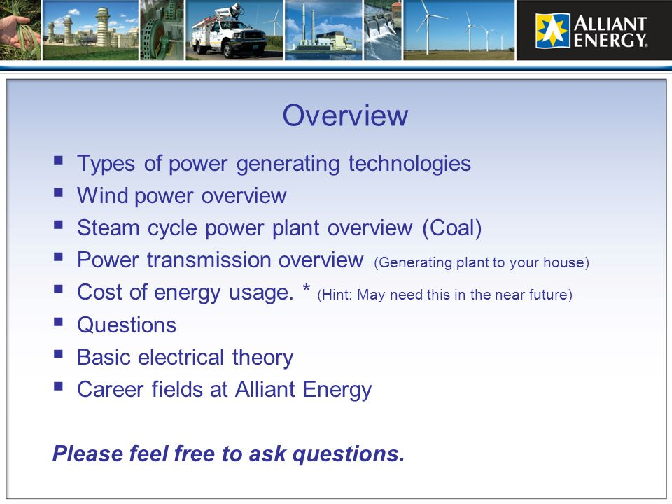 Overview Types of power generating technologies Wind power overview