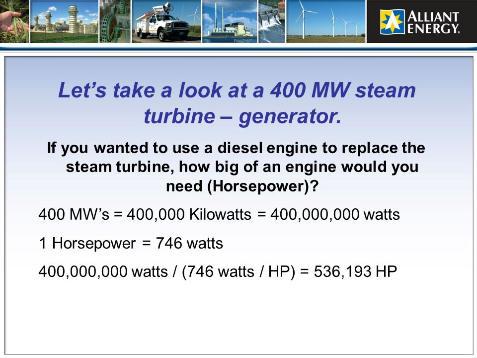 Let's take a look at a 400 MW steam turbine – generator.