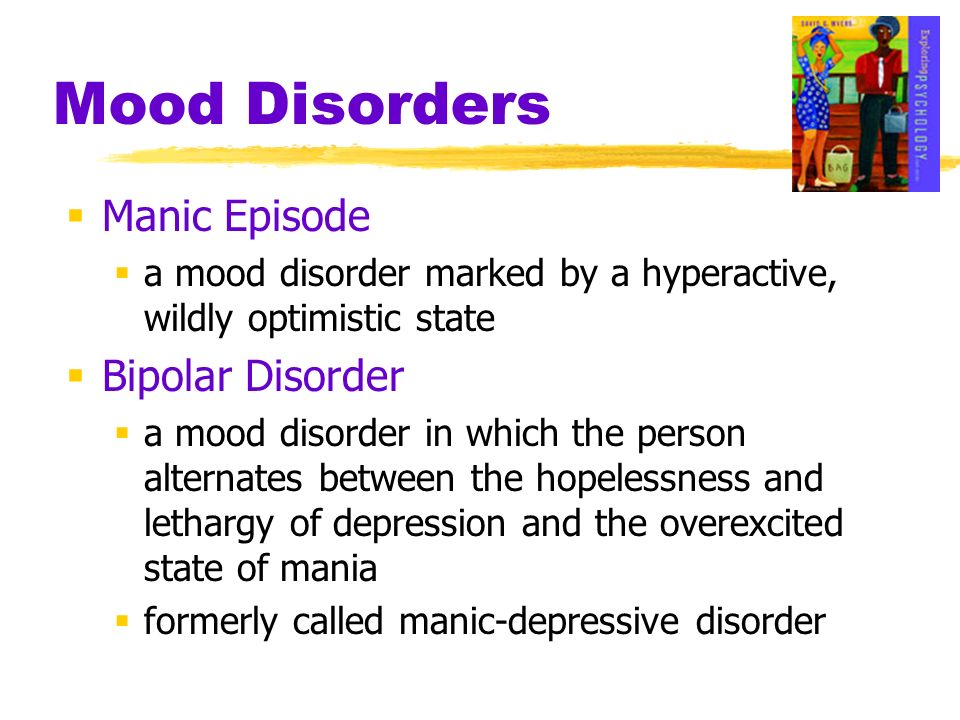 Mood Disorders Manic Episode Bipolar Disorder